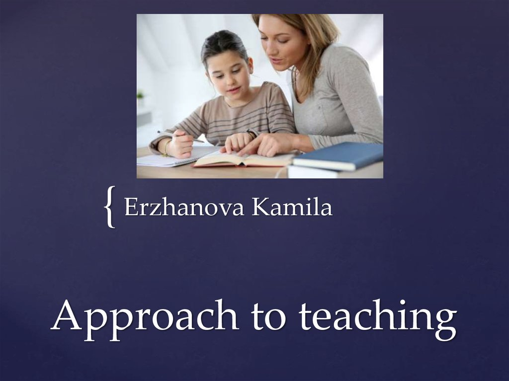 Approach to teaching