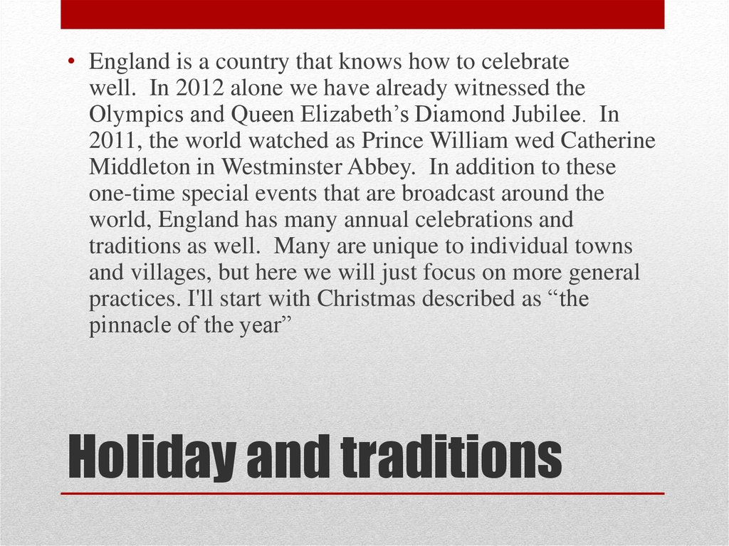 Holiday and traditions