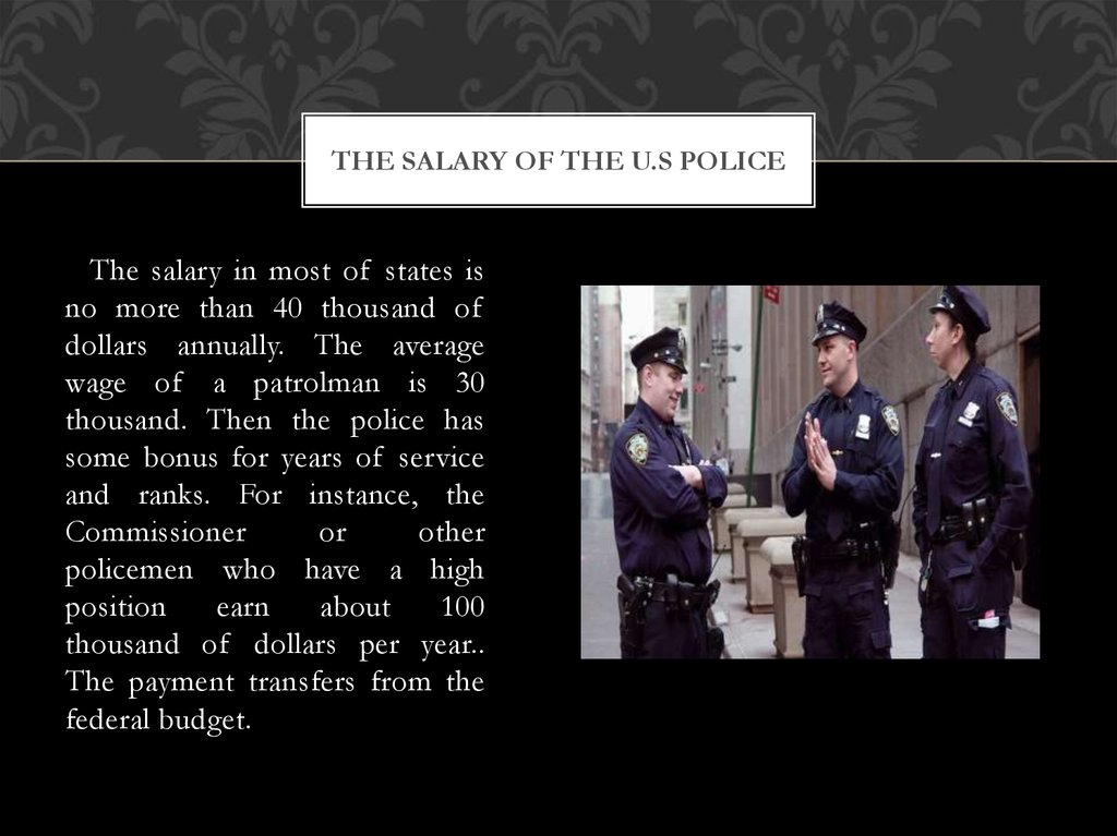 The salary of the U.s police