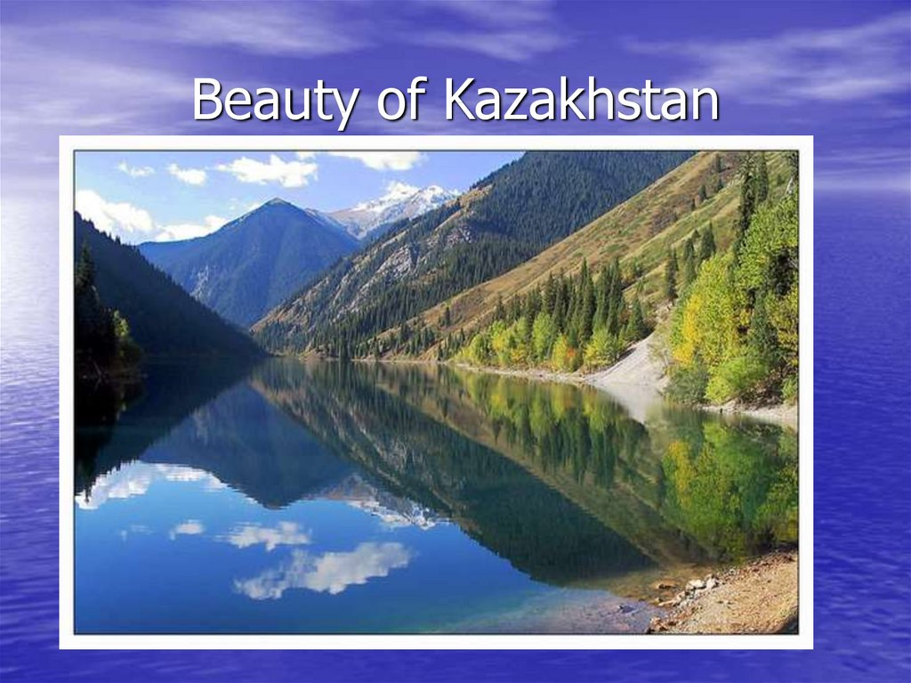 Beauty of Kazakhstan