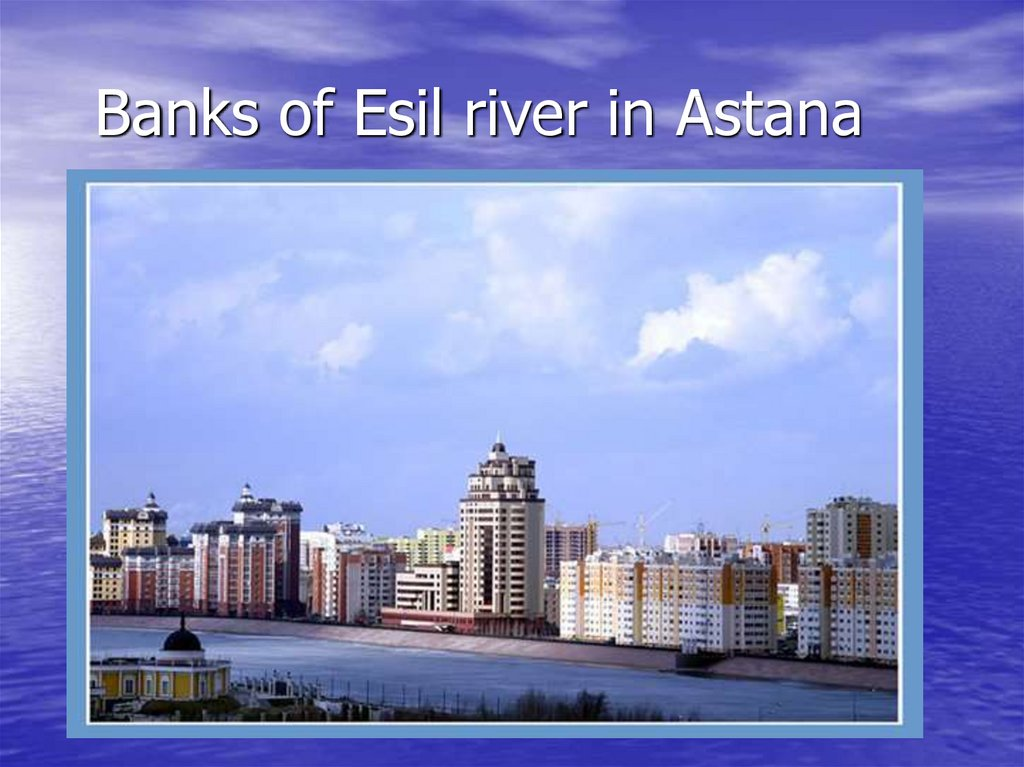 Banks of Esil river in Astana