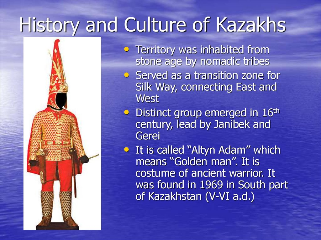History and Culture of Kazakhs
