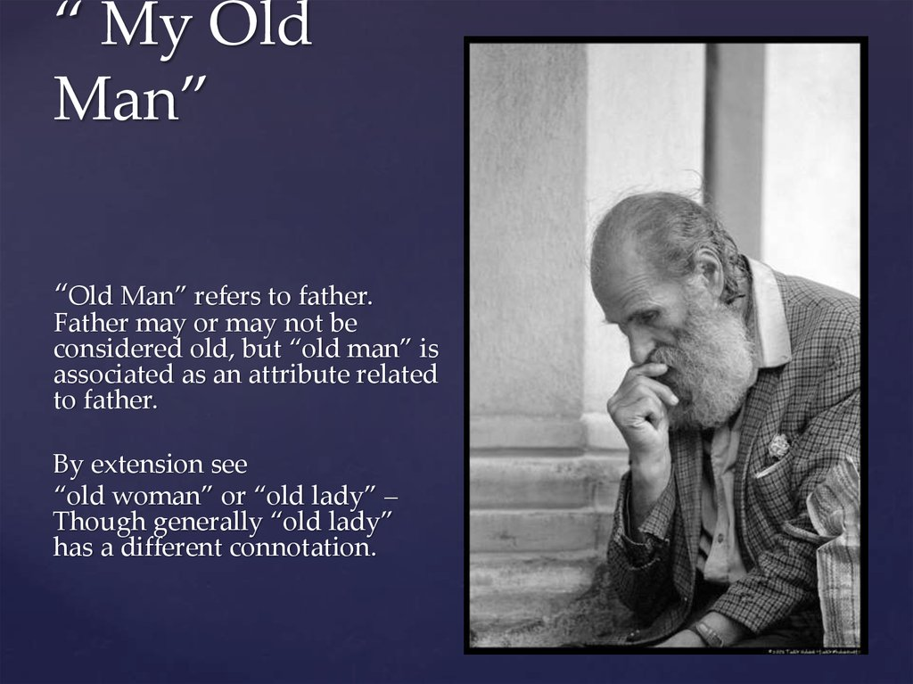 """ My Old Man"""