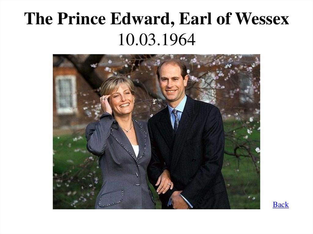 The Prince Edward, Earl of Wessex 10.03.1964