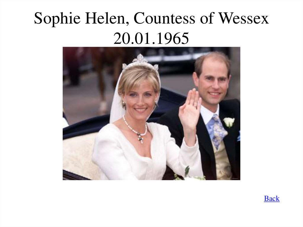 Sophie Helen, Countess of Wessex 20.01.1965