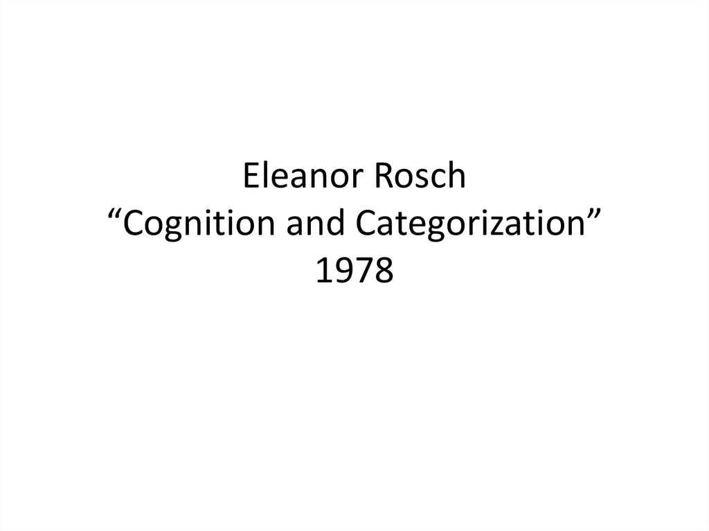 "Eleanor Rosch ""Cognition and Categorization"" 1978"