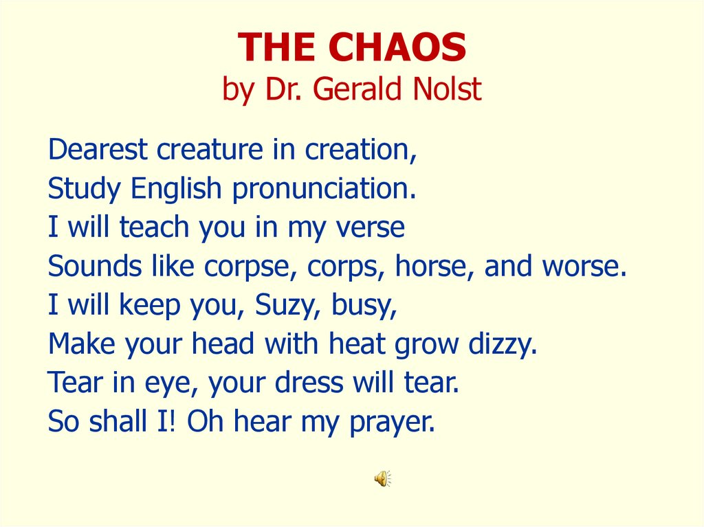 THE CHAOS by Dr. Gerald Nolst
