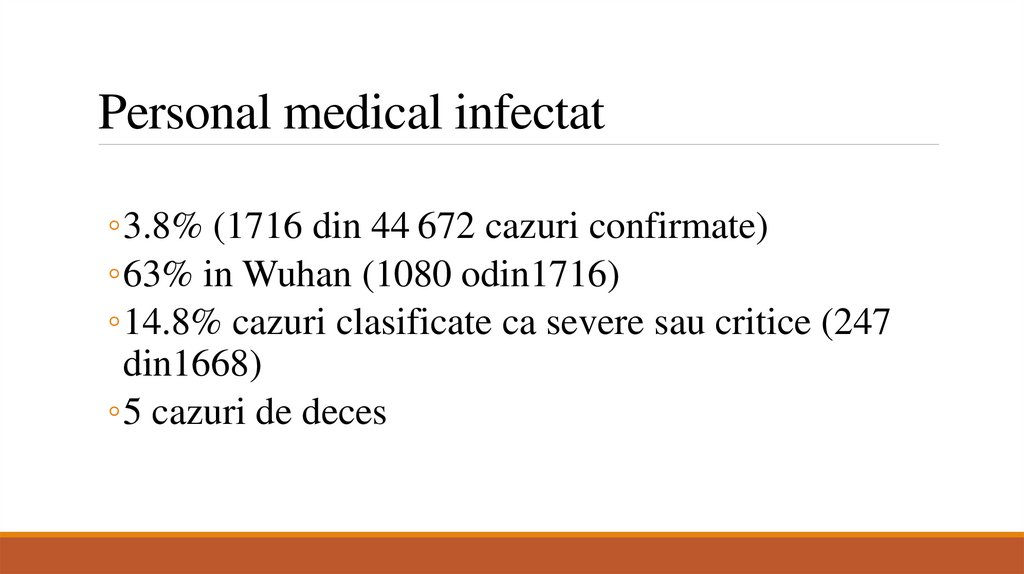 Personal medical infectat