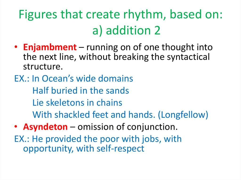Figures that create rhythm, based on: a) addition 2