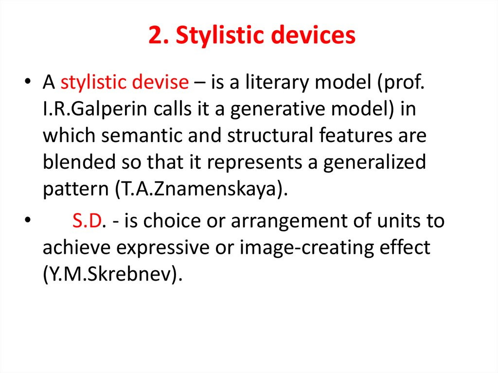 2. Stylistic devices