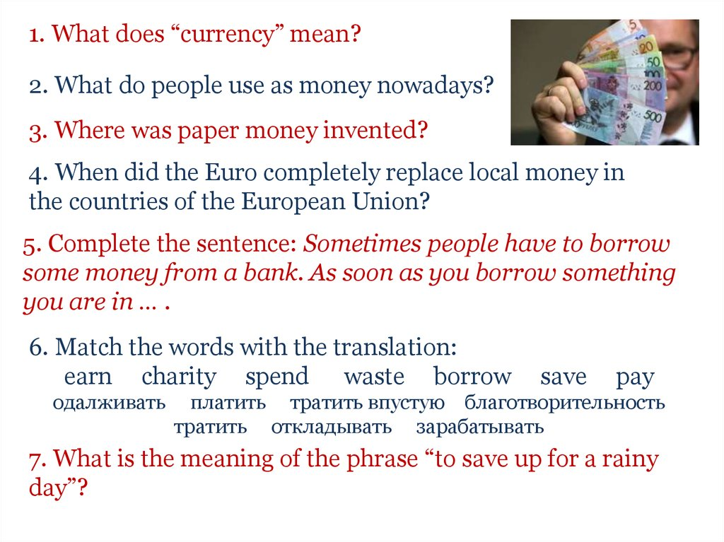 "1. What does ""currency"" mean?"