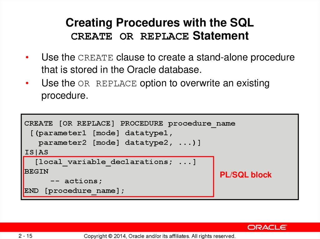 Creating Procedures with the SQL CREATE OR REPLACE Statement