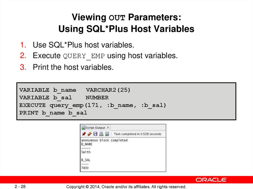 Viewing OUT Parameters: Using SQL*Plus Host Variables