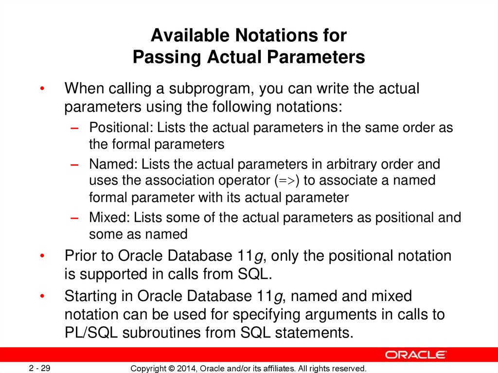 Available Notations for Passing Actual Parameters