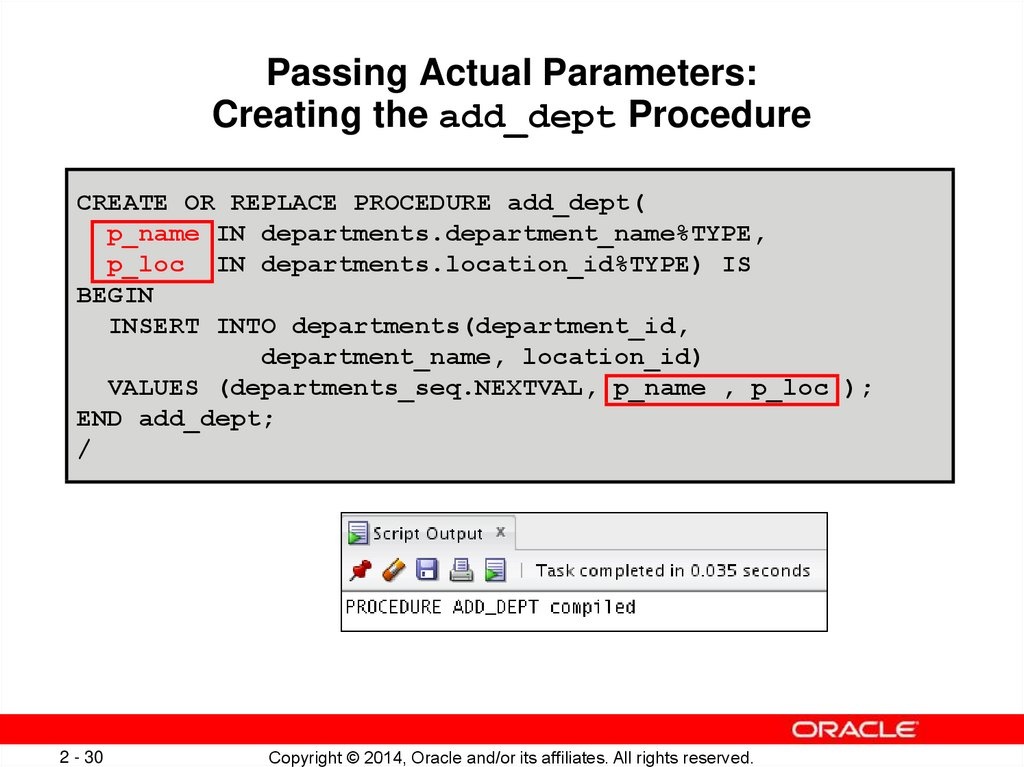 Passing Actual Parameters: Creating the add_dept Procedure