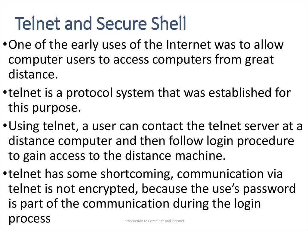 Telnet and Secure Shell