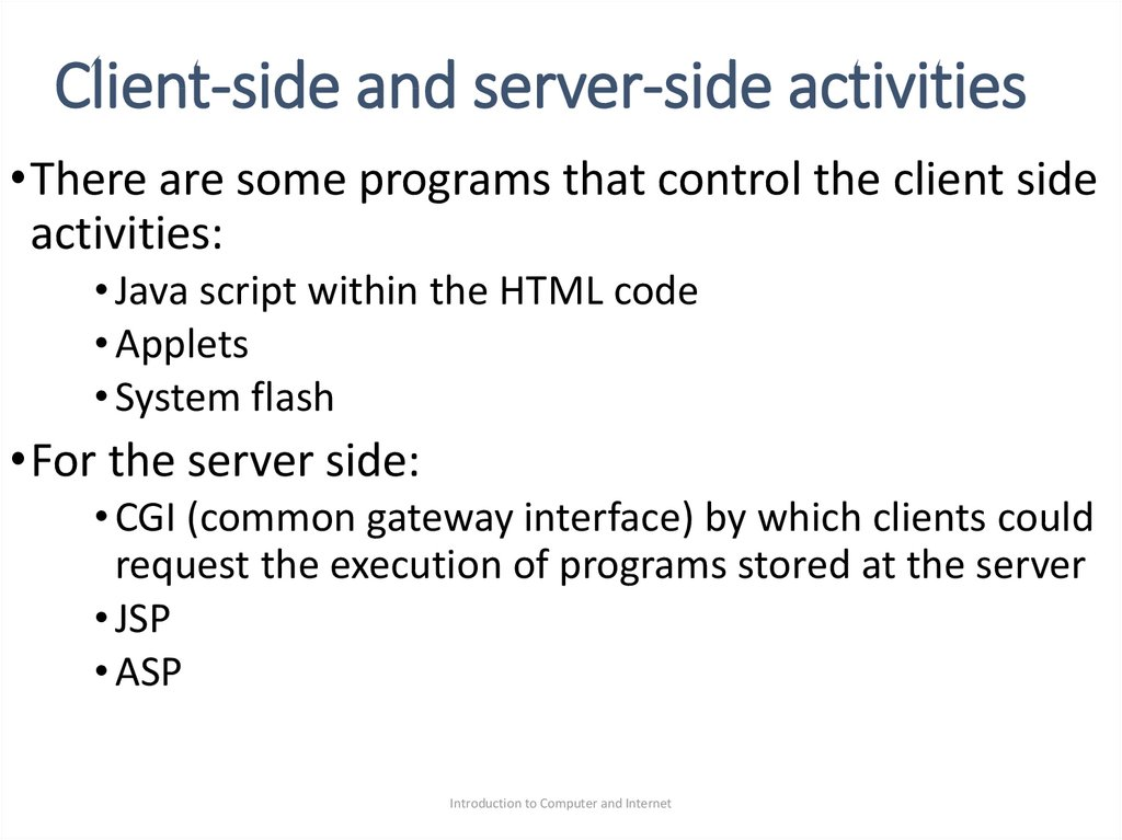Client-side and server-side activities