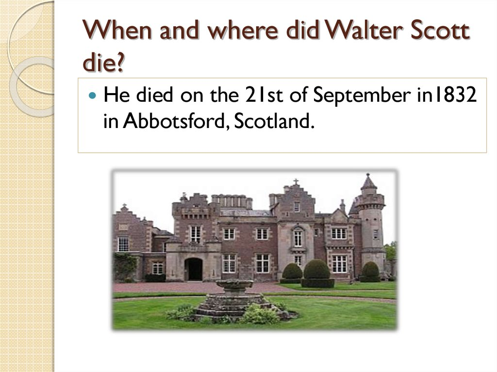 When and where did Walter Scott die?