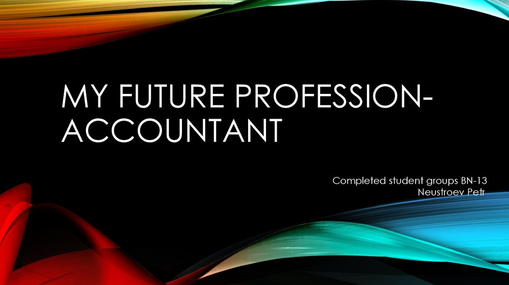 My future profession-accountant