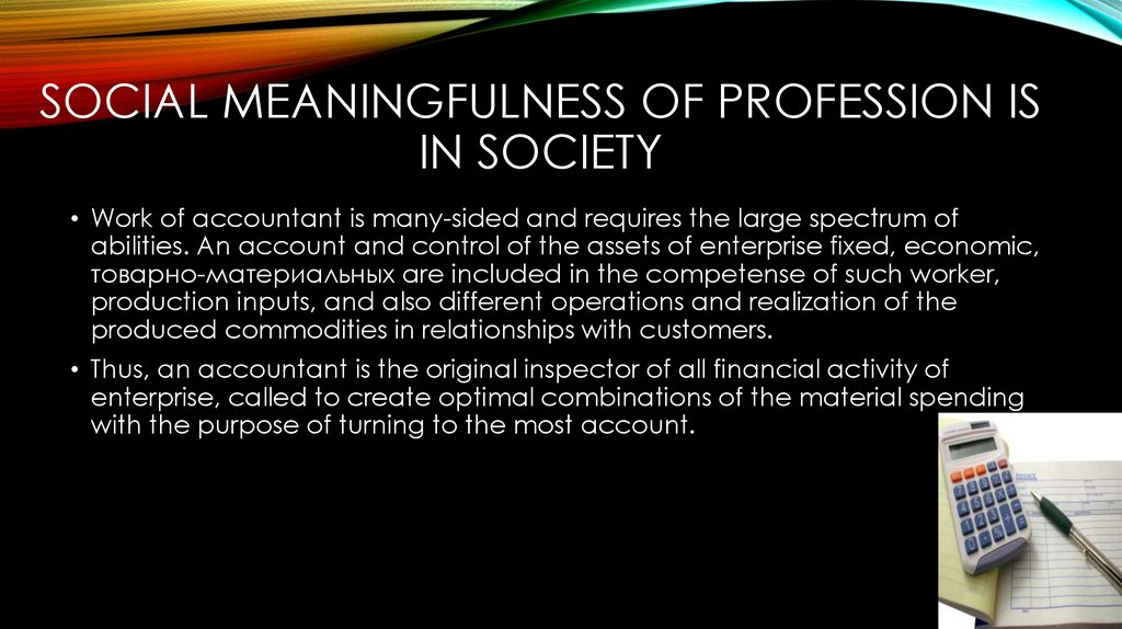Social meaningfulness of profession is in society