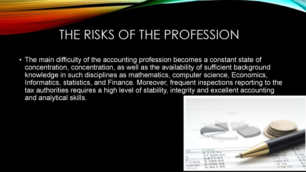 The risks of the profession
