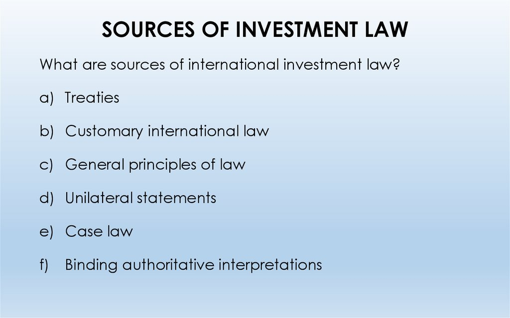 SOURCES OF INVESTMENT LAW