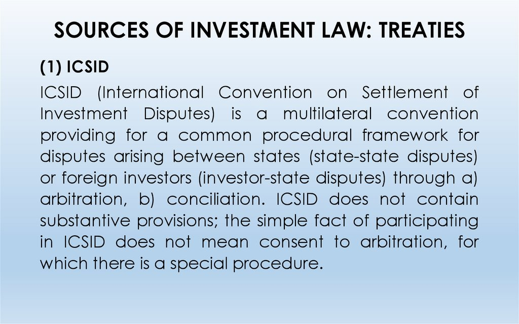 SOURCES OF INVESTMENT LAW: TREATIES