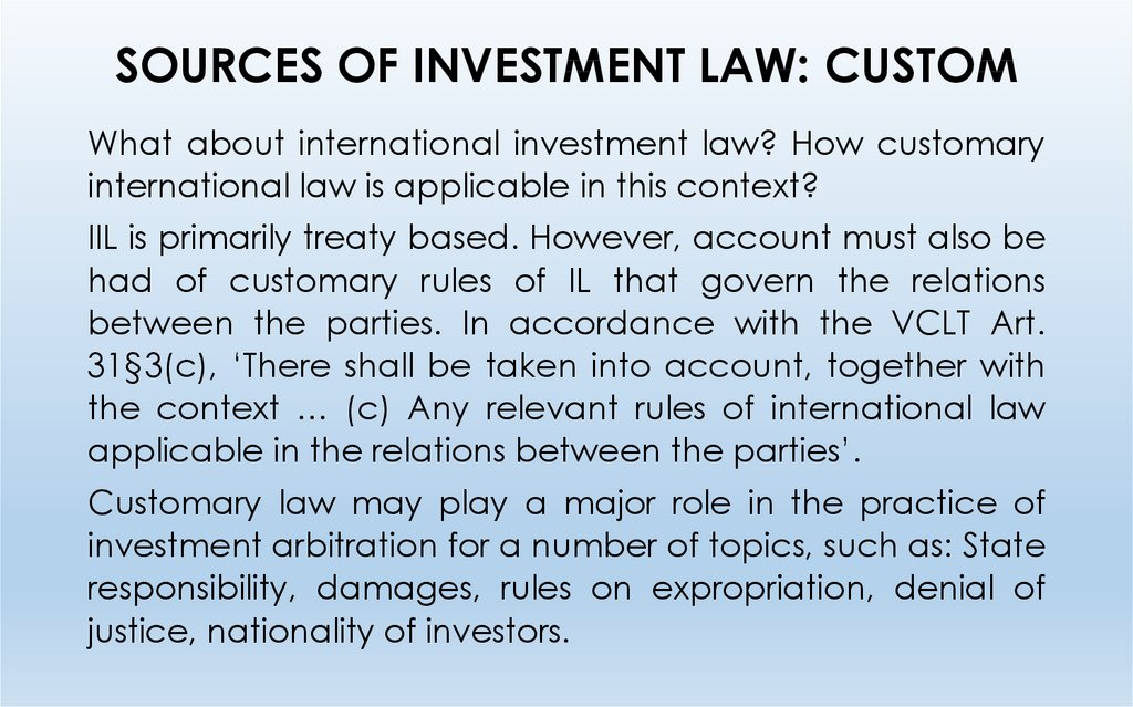SOURCES OF INVESTMENT LAW: CUSTOM