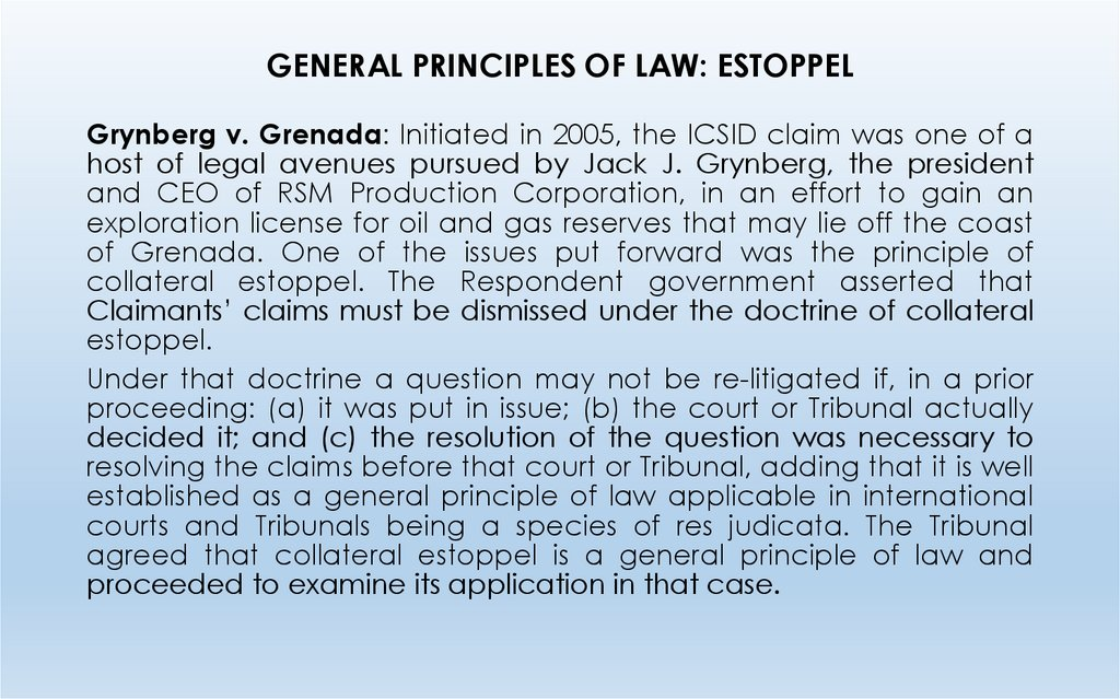 GENERAL PRINCIPLES OF LAW: ESTOPPEL