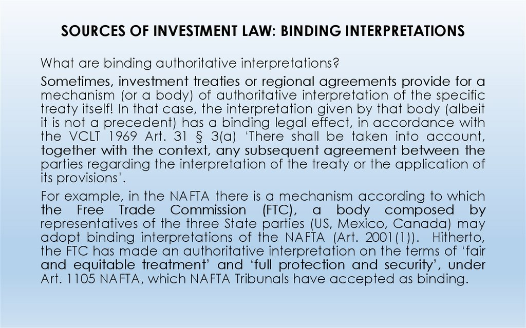 SOURCES OF INVESTMENT LAW: BINDING INTERPRETATIONS