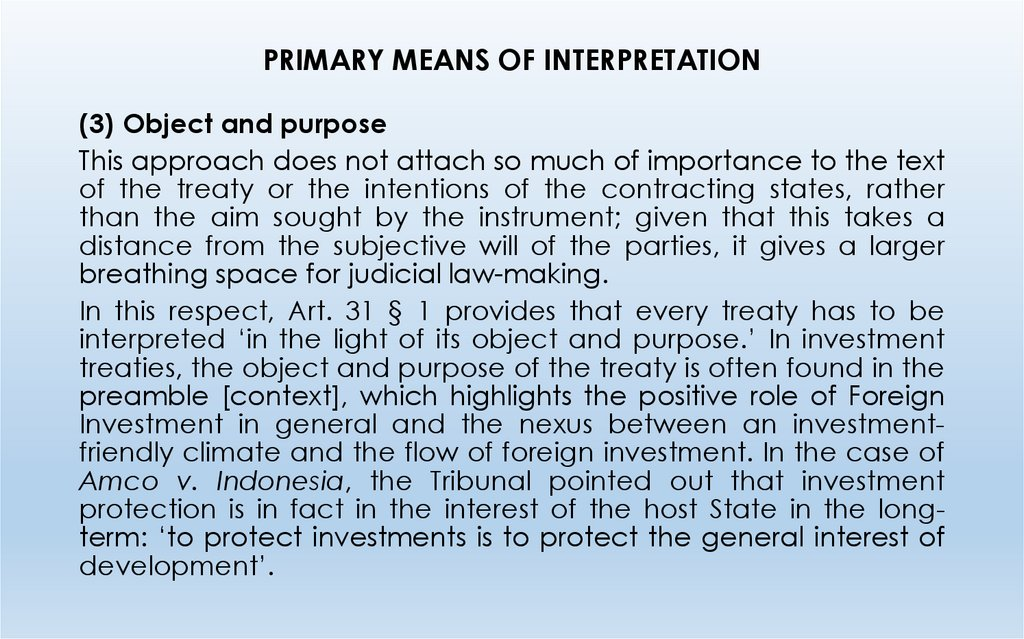 PRIMARY MEANS OF INTERPRETATION
