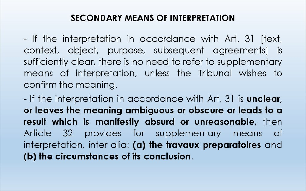 SECONDARY MEANS OF INTERPRETATION