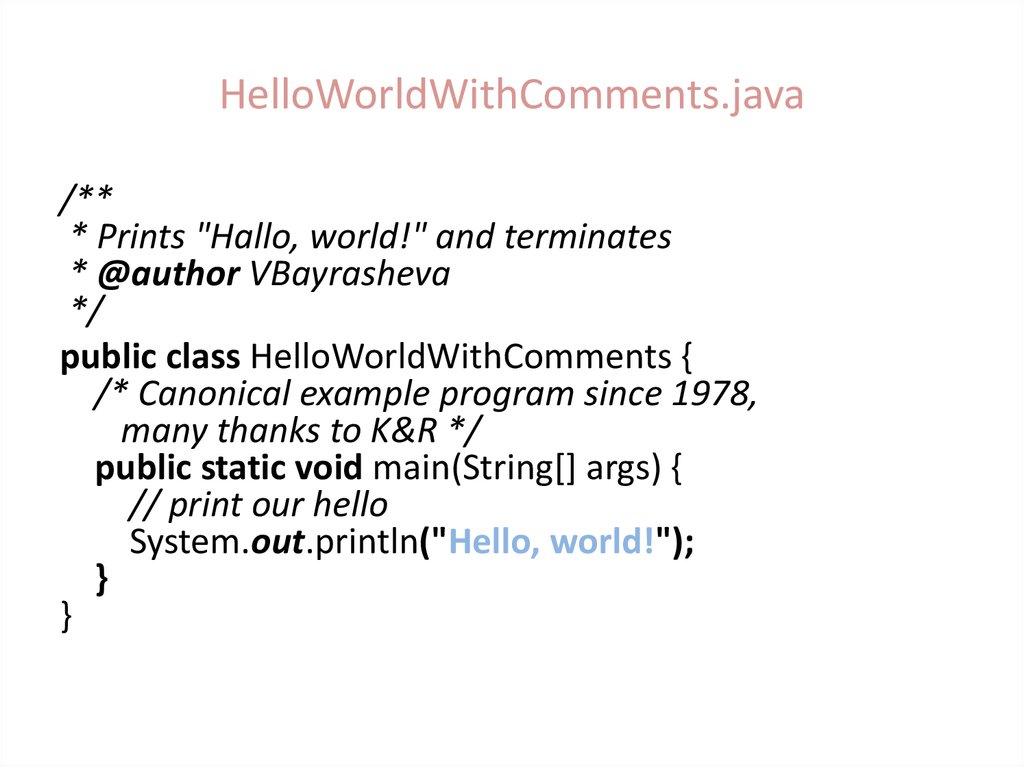 HelloWorldWithComments.java