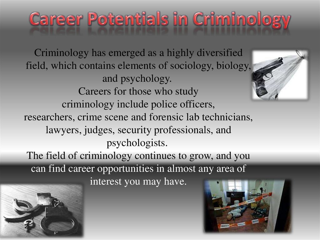 Career Potentials in Criminology