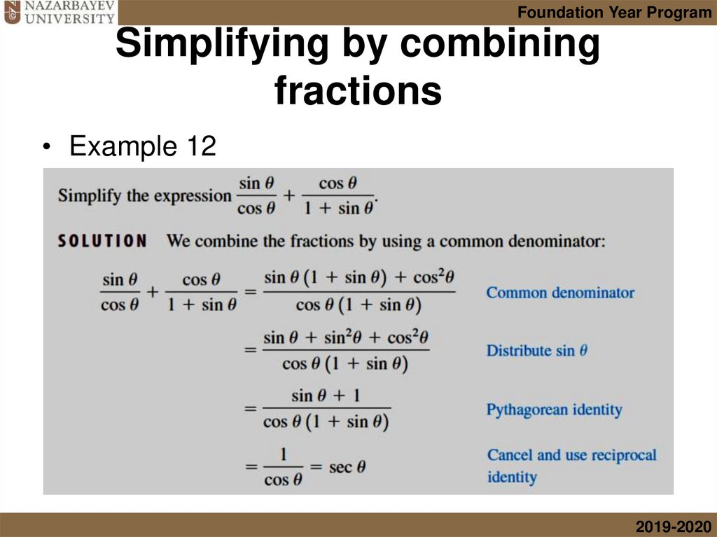 Simplifying by combining fractions