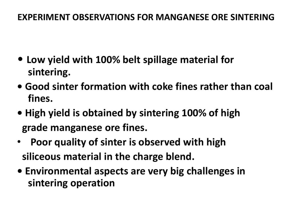 EXPERIMENT OBSERVATIONS FOR MANGANESE ORE SINTERING
