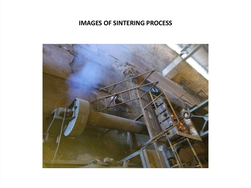 IMAGES OF SINTERING PROCESS