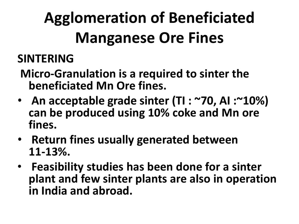 Agglomeration of Beneficiated Manganese Ore Fines