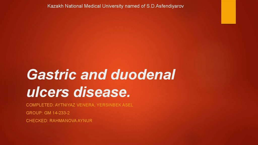 Gastric and duodenal ulcers disease.