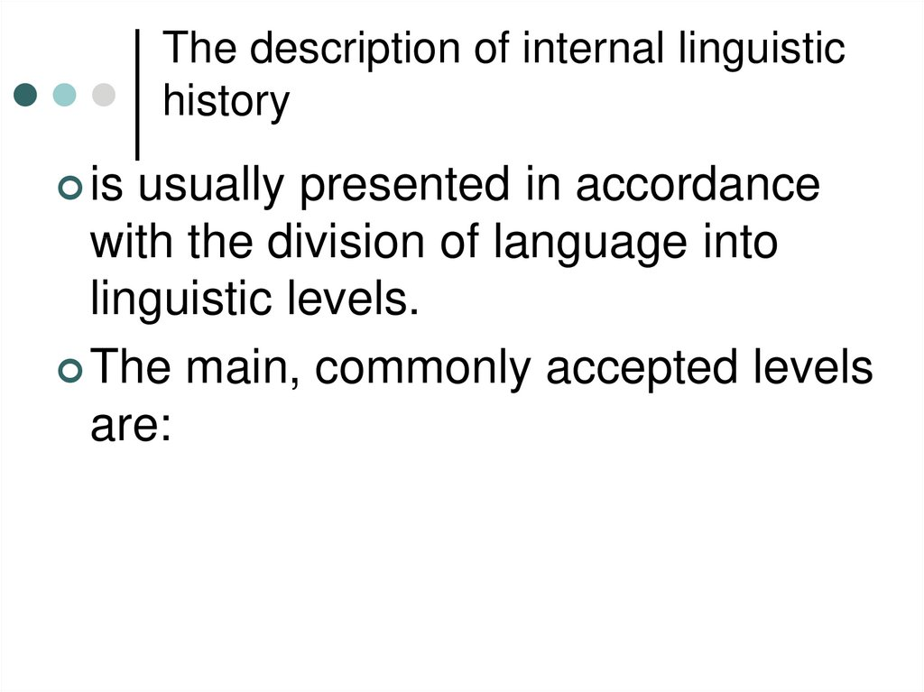The description of internal linguistic history