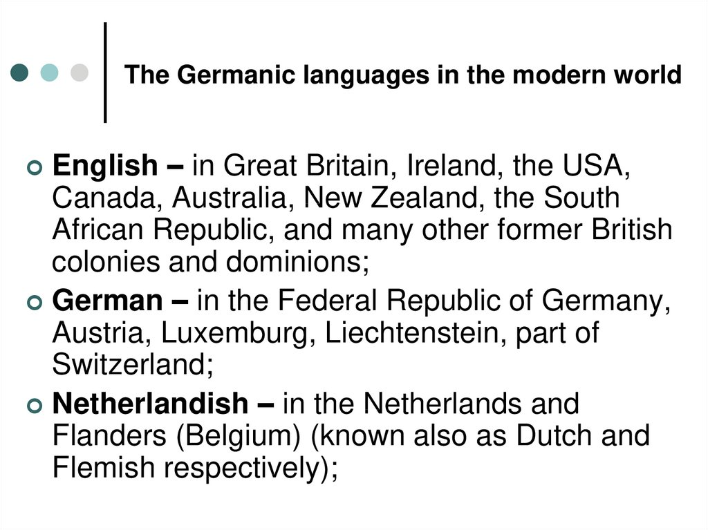 The Germanic languages in the modern world