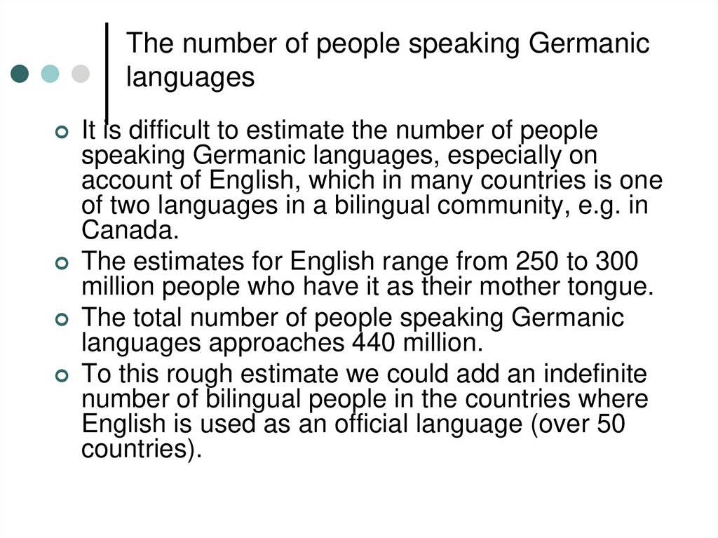 The number of people speaking Germanic languages