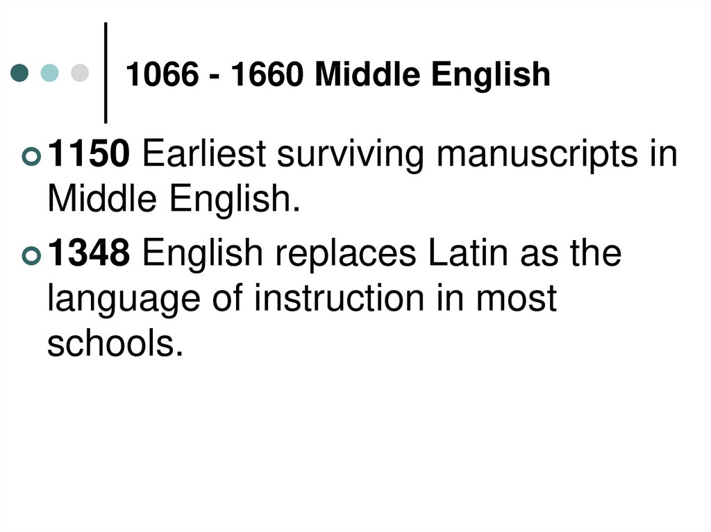 1066 - 1660 Middle English