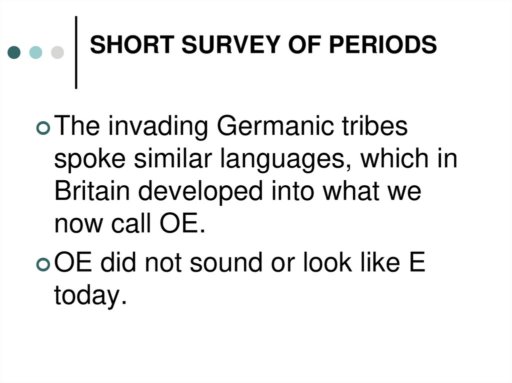 SHORT SURVEY OF PERIODS