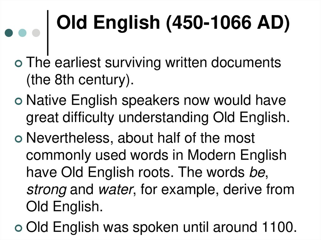 Old English (450-1066 AD)