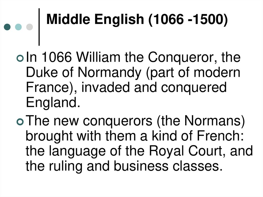 Middle English (1066 -1500)