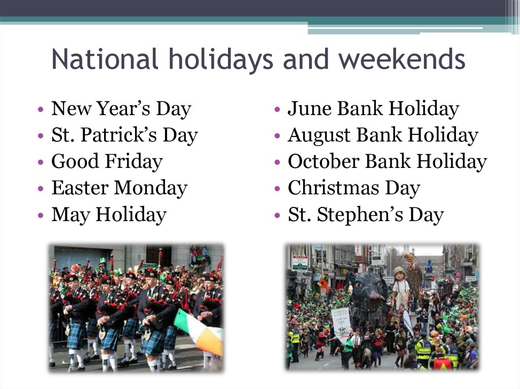 National holidays and weekends