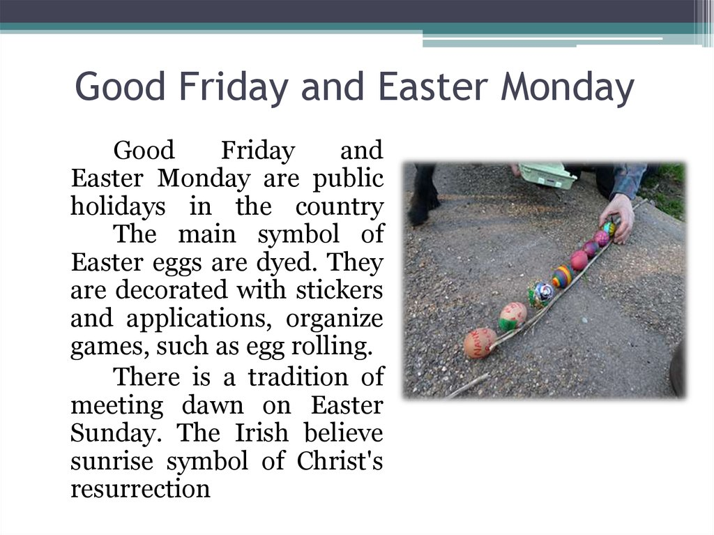 Good Friday and Easter Monday