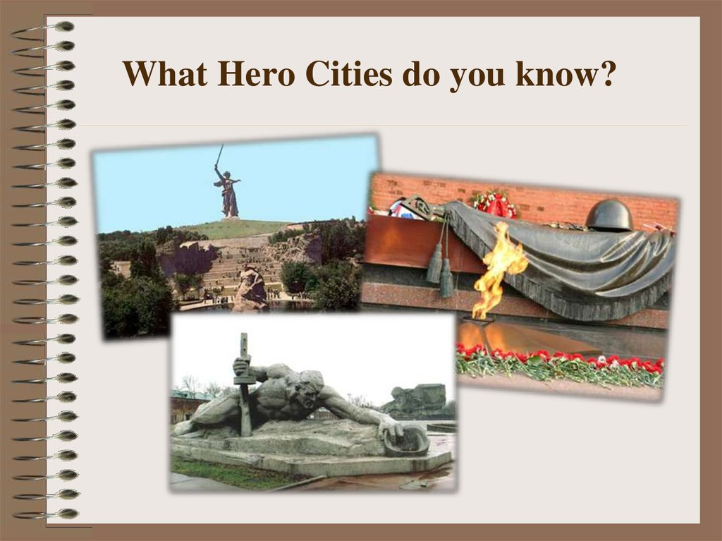 What Hero Cities do you know?