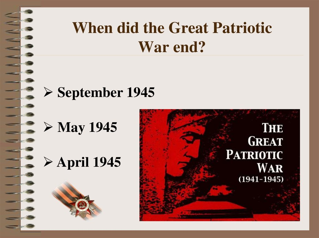 When did the Great Patriotic War end?